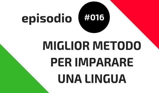 miglior metodo per imparare una lingua