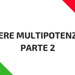 Essere multipotenziali (parte  2)
