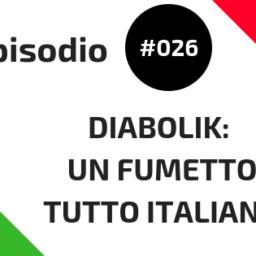 #026 Diabolik: un fumetto tutto italiano