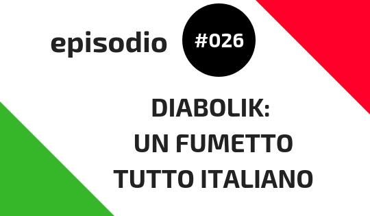 Diabolik un fumetto tutto italiano