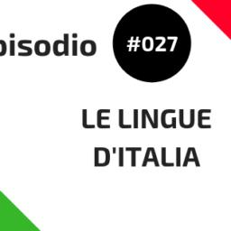 #027 Le lingue d'Italia