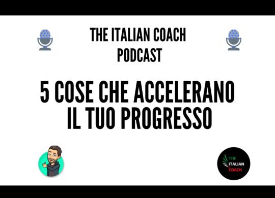 5 cose che accelerano il tuo progresso quando impari italiano