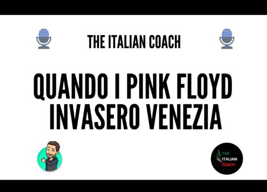 the italian coach podcast pink floyd