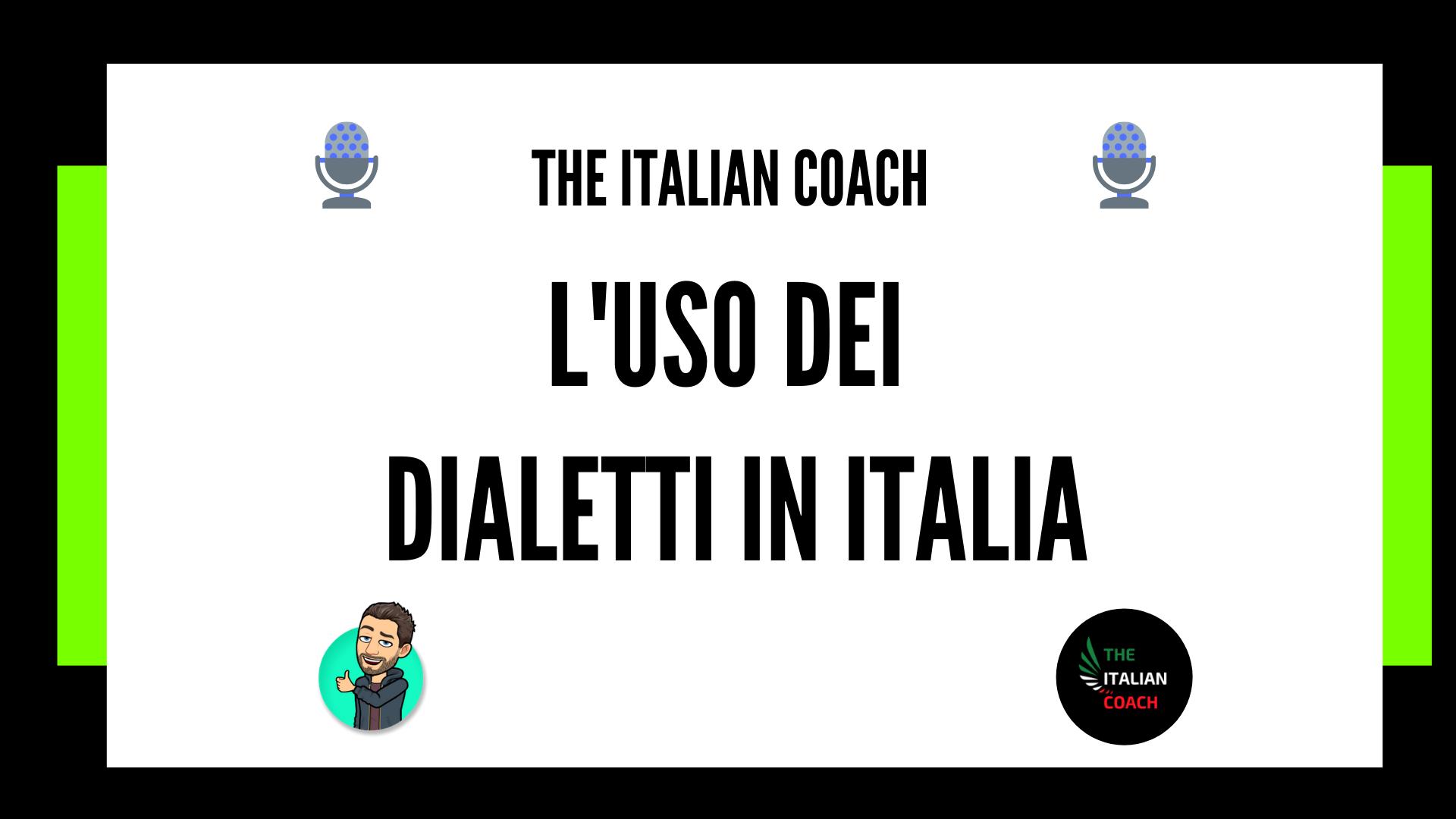 uso dialetto in italia the italian coach