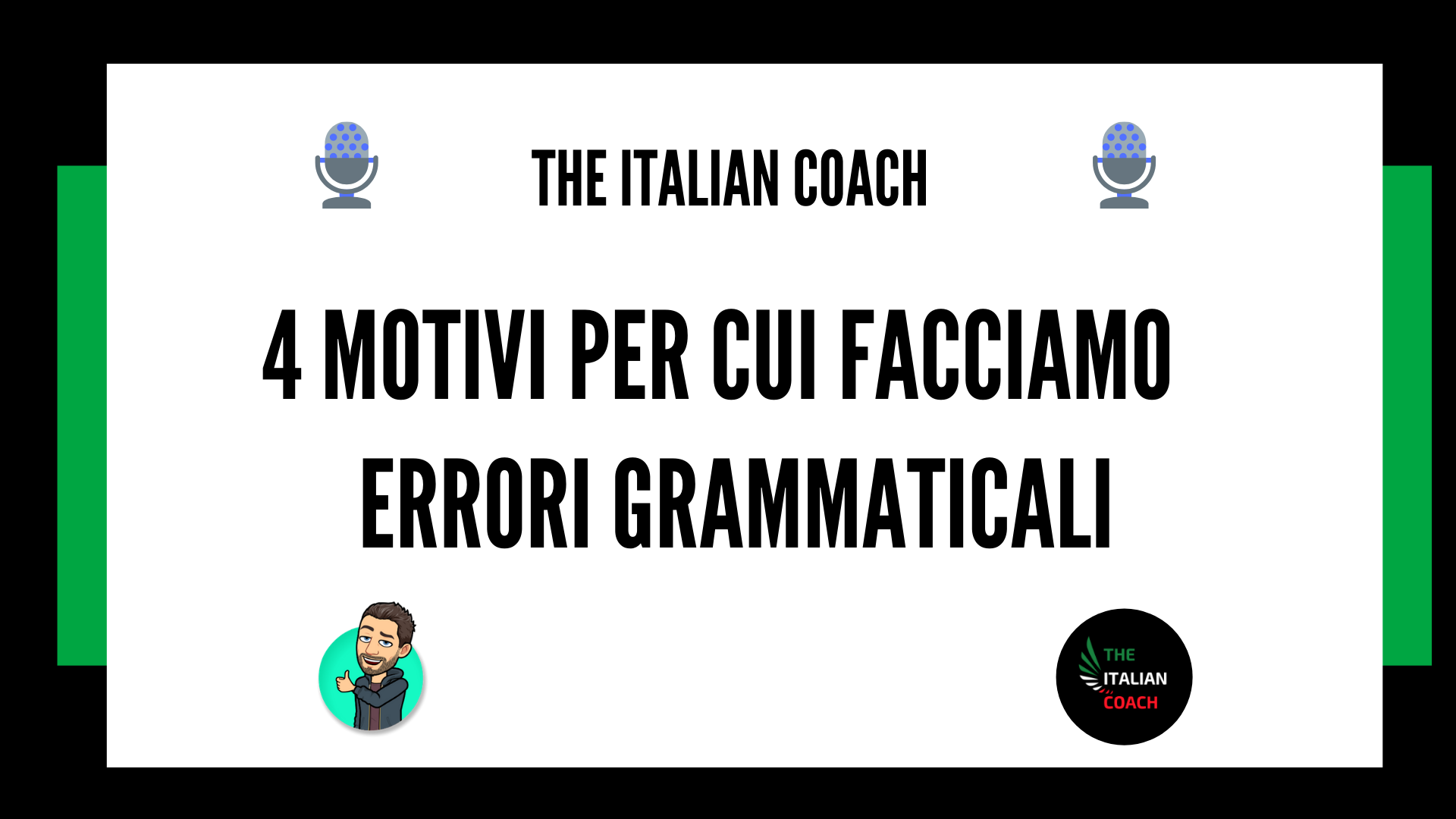 perché facciamo errori grammaticali the italian coach learn italian