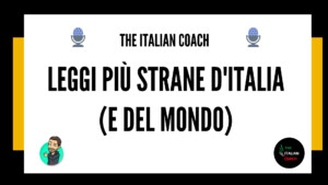 the italian coach le leggi più strane d'italia e del mondo