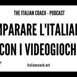 #049 Imparare l'italiano con i videogiochi