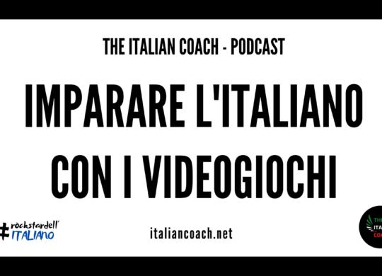 Imparare l'italiano con i videogiochi The Italian Coach