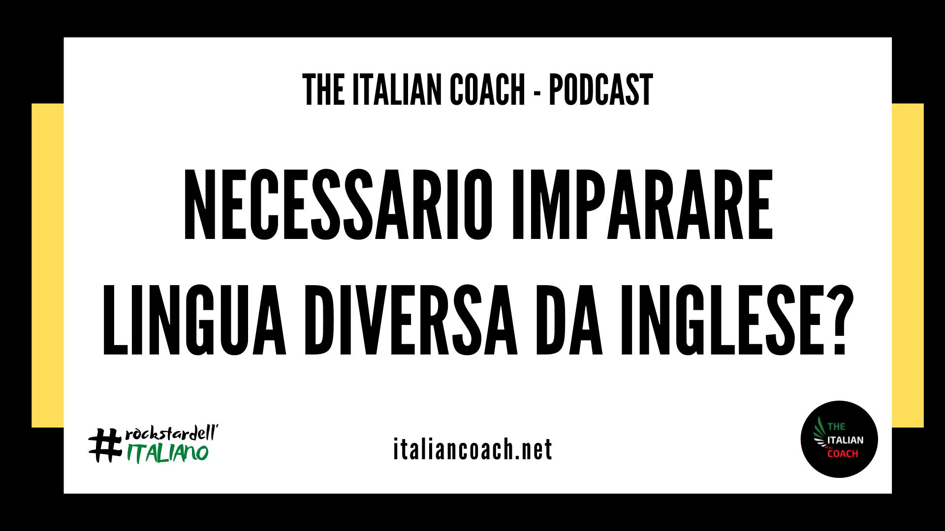 the italian coach è necessario imparare lingua diversa da inglese