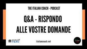 q&A vostre domande the italian coach