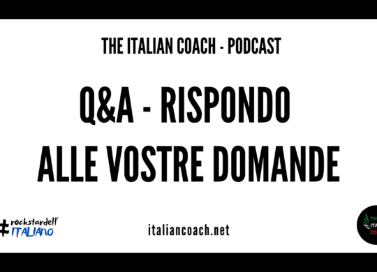 q&A vostre domande the italian coach
