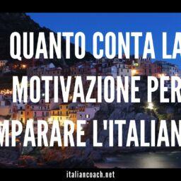 #064 La motivazione quanto conta per imparare l'italiano?