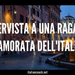068 Intervista a ragazza innamorata dell'italiano