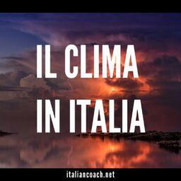 #067 Il clima in Italia