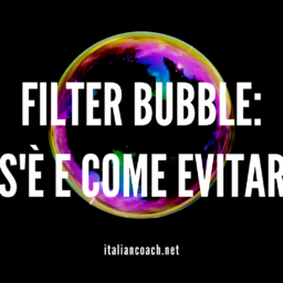 #070 Filter Bubble: Cos'è e come evitarla